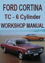 Ford Cortina TC 6 cylinder workshop repair manual