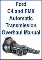 Ford C4 and FMX Automatic Transmission Overhaul Manual