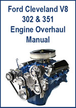 Ford 301 and 351 V8 Cleveland Engine Overhaul Repair Manual Download PDF